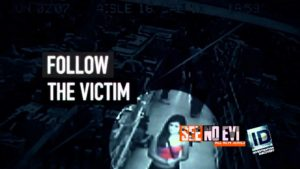An ad for See No Evil shows a murder victim being followed in a department store shortly before her abduction.